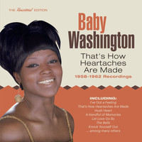 Baby Washington - That's How Heartaches Are Made: 1958-1962 Recordings