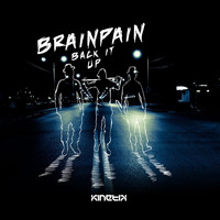 BRAINPAIN - Back It Up