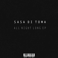 Sasa di Toma - All Night Long EP