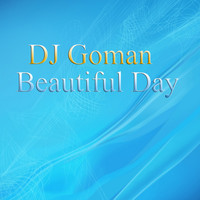 DJ Goman - Beautiful Day