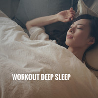 Yoga Workout Music, Reiki and Zen - Workout Deep Sleep