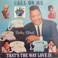 Bobby Bland - Call On Me