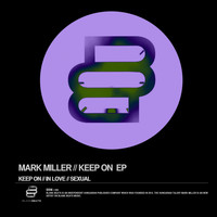Mark Miller - Keep On Ep