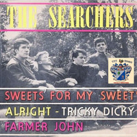 The Searchers - Sweet for My Sweet