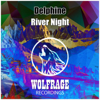 Delphine - River Night