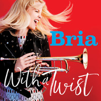 Bria Skonberg - With a Twist