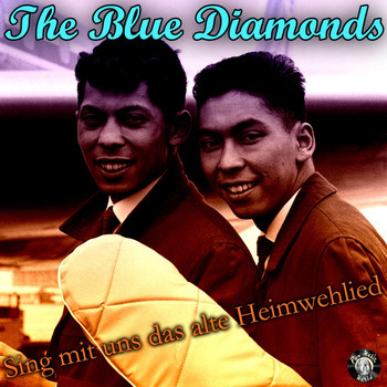 The Blue Diamonds - Sing mit uns das alte Heimwehlied