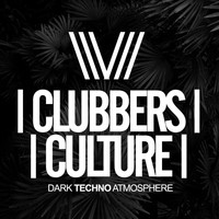 Various Artists - Clubbers Culture: Dark Techno Atmosphere