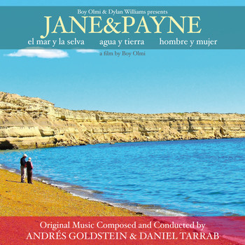 Andrés Goldstein, Daniel Tarrab - Jane & Payne (Original Motion Picture Soundtrack)