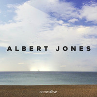 Albert Jones - Come Alive
