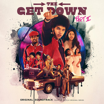 Various - The Get Down Part II: Original Soundtrack From The Netflix Original Series