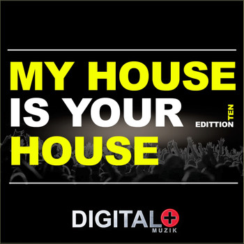 My house is your house edittion various artists for My house house music