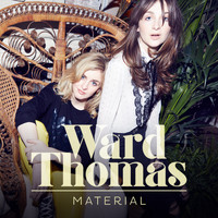 Ward Thomas - Material (Single Version)