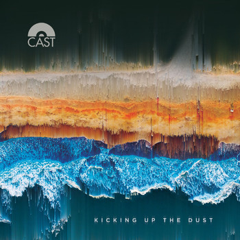 Cast - Kicking Up The Dust (Explicit)