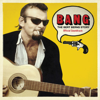 Various Artists - Bang: The Bert Berns Story (Original Motion Picture Soundtrack)