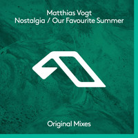 Matthias Vogt - Nostalgia / Our Favourite Summer