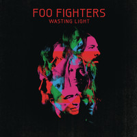 Foo Fighters - Wasting Light (Bonus Tracks)