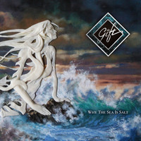 The Gift - Why the Sea Is Salt