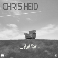 Chris Heid - Still Far