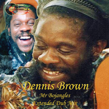 Dennis Brown - Mr. Bojangles (Extended Dub Mix)