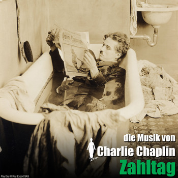 Charlie Chaplin - Zahltag (Original Motion Picture Soundtrack)
