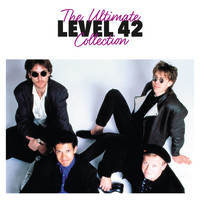 Level 42 - The Ultimate Collection