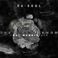RA-SOOL - They Don't Know (feat. Mannie Jay)