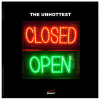 The Unhottest - Closed Open EP