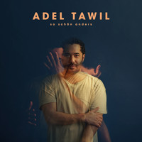 Adel Tawil - So schön anders (Deluxe Version)
