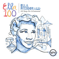 Ella Fitzgerald - 100 Songs For A Centennial