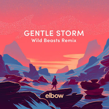 Elbow - Gentle Storm (Wild Beasts Remix)
