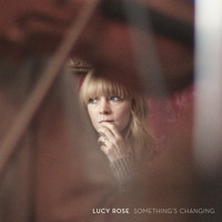 Lucy Rose - Is This Called Home