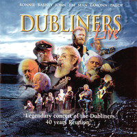 The Dubliners - Legendary Concert of the Dubliners 40 Years Reunion (Live)
