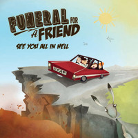 Funeral For A Friend - See You All in Hell (Explicit)
