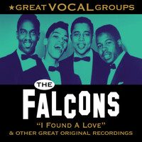 The Falcons - Great Vocal Groups