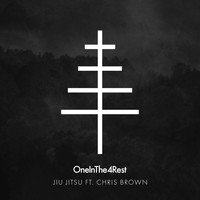 OneInThe4Rest - Jiu Jitsu (feat. Chris Brown) (Explicit)