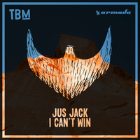 Jus Jack - I Can't Win