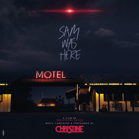 Christine - Sam Was Here (Christhope Deroo's Original Motion Picture Soundtrack)