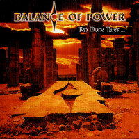 Balance Of Power - Ten More Tales...