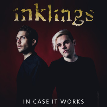 Inklings - In Case It Works