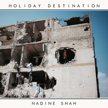 Nadine Shah - Out the Way