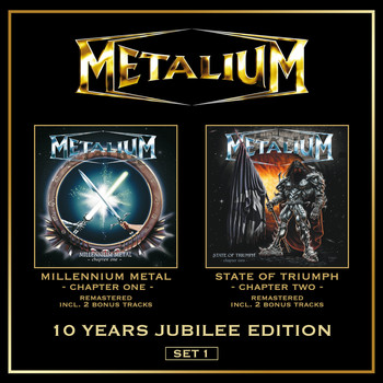Metalium - Millenium Metal (Chapter I) & State of Triumph (Chapter II)