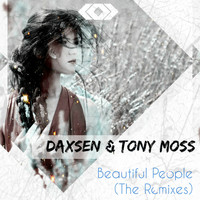 Daxsen & Tony Moss - Beautiful People (The Remixes)