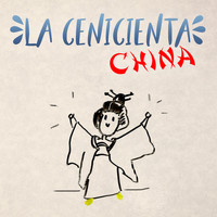 Rodrigo Septién - La Cenicienta China (Cuento)