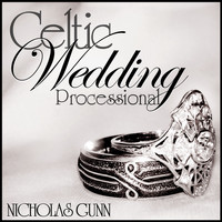 Nicholas Gunn - Celtic Wedding Processional