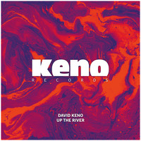 David Keno - Up the River