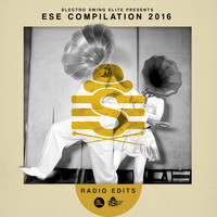 Various Artists - Electro Swing Elite Compilation 2016 (Radio Edits)