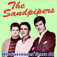 The Sandpipers - His Successes Years 60