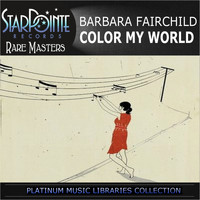 Barbara Fairchild - Color My World