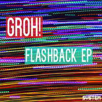 Groh! - Flashback EP